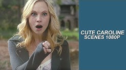 Cute Caroline Forbes Scenes [Logoless+1080p] (The Vampire Diaries)