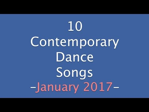 Contemporary Dance Songs January 2017