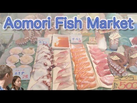 Japan Rail Trip #20: Fish markets in Aomori 青森の鮮魚市場とレインボーブリッジ