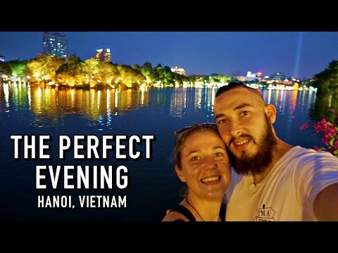 THE PERFECT EVENING | Hanoi, Vietnam