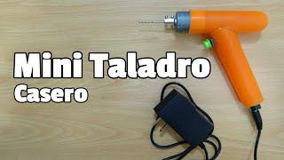 Cómo hacer un mini TALADRO CASERO para manualidades modelismo y PCB