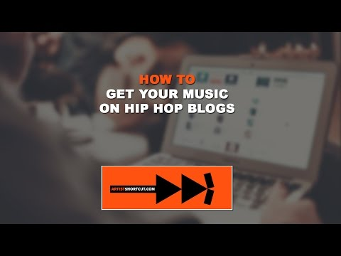 How To Get Your Music On Hip Hop Blogs
