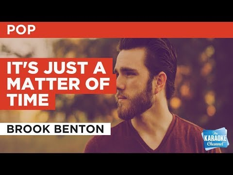 """It's Just A Matter Of Time in the Style of """"Brook Benton"""" with lyrics (no lead vocal) Karaoke Video"""
