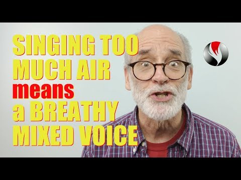 singing-too-much-air---means-a-breathy-mixed-voice