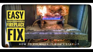 Easily Fix Gas Fireplace with Electronic Ignition when it Doesn't Stay Lit