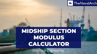 Midship Section Modulus Calculator (www.thenavalarch.com)