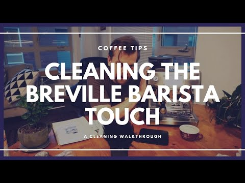How to Clean The Breville Barista Touch Espresso Machine and Grinder