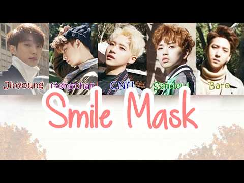 B1A4 (비원에이포) - Smile Mask [LYRICS]