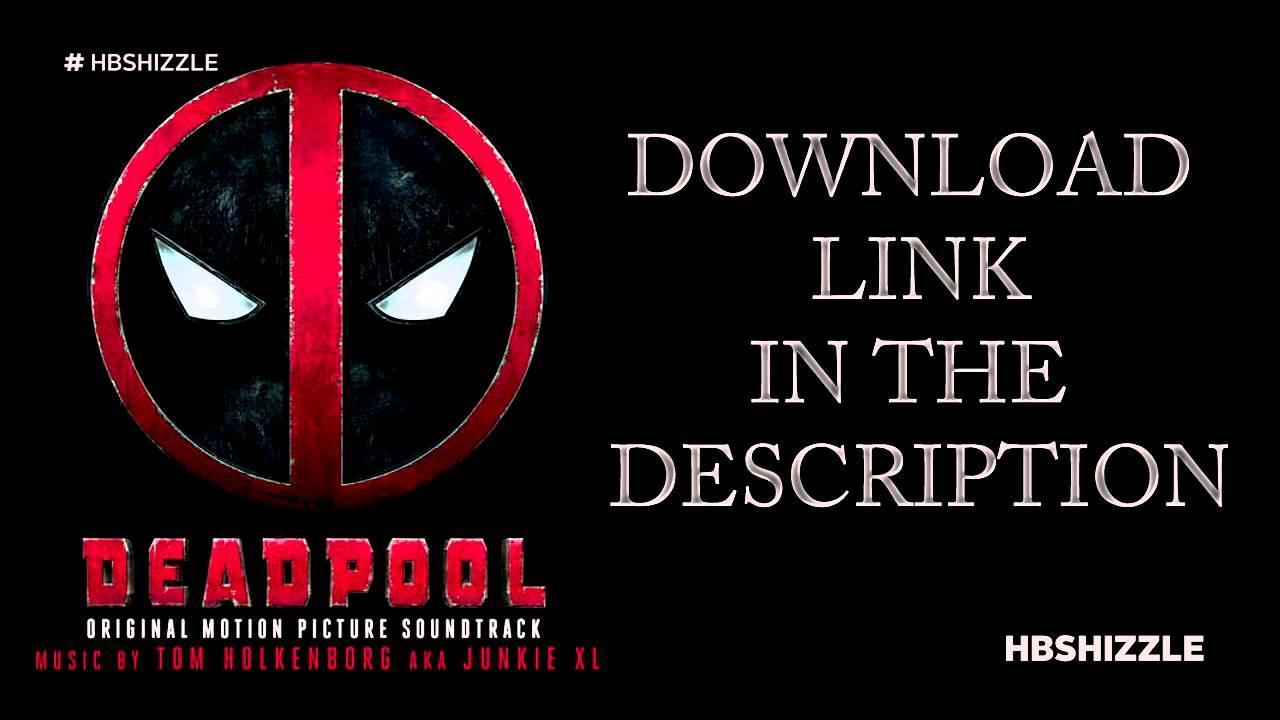 deadpool original soundtrack download