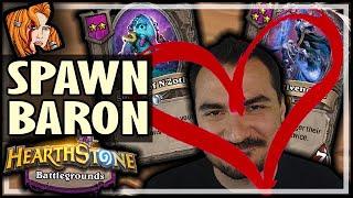 ALWAYS SPAWN! ALWAYS BARON! - Hearthstone Battlegrounds