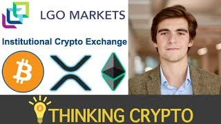Interview: LGO Markets CEO Hugo Renaudin - Institutional Crypto Exchange - Multi Sig Wallet & More
