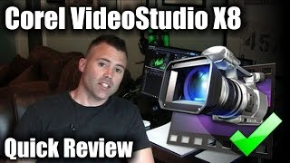 corel VideoStudio X8 - Quick Review