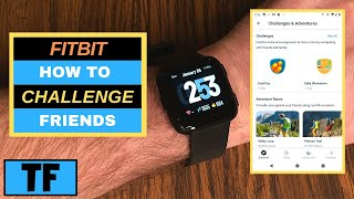 Fitbit How Do I Start A Challenge In The App and Invite Friends (2020) - How To Use Adventure Races