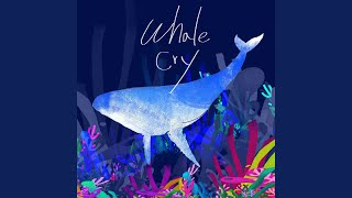 Whale Cry (new ver.)