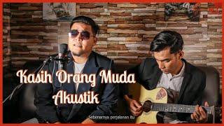 Download lagu KASIH ORANG MUDA cover mengalirkan air mata kenangan..