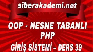 OOP – Nesne Tabanlı Php – Giriş Sistemi – Ders 39