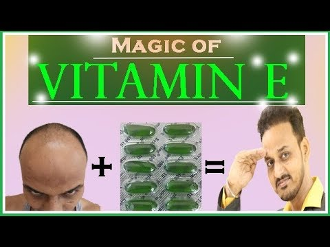 (2018): VITAMIN E FOR HAIR GROWTH AND ITS EFFECT ON HAIR TRANSPLANT # HAIR TRANSPLANT