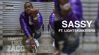 Download Blacc Zacc - Sassy ft LightSkinKeisha [Trappin Like Zacc] Mp3 and Videos