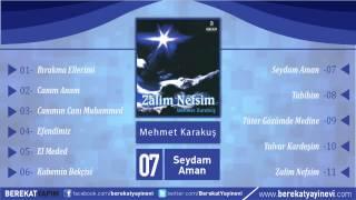 Mehmet Karakuş - Seydam Aman