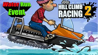 Hill Climb Racing 2 | The Water Run Event Gameplay