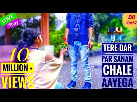 Tere Dar Par Sanam Chale Aaye    Cute Romantic Love Story    Dil kush7   Best Remix Song 2018.