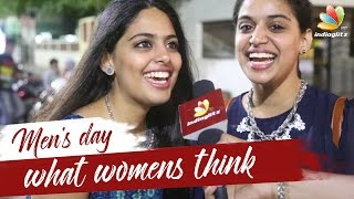 Chennai Girls on Men's Day | What Women Want in a Man | Public Opinion