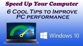 6 Cool Tips to improve PC performance || windows 10