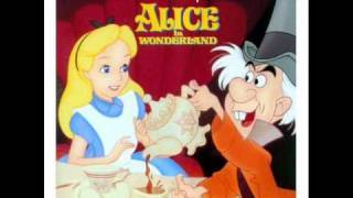 Alice in Wonderland OST - 16 - The Mad Tea Party/The Unbirthday Song