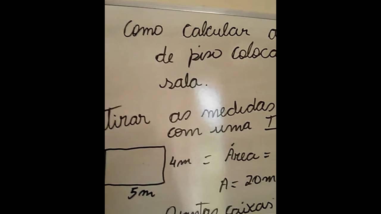 Como calcular a quantidade de piso para colocar na sala youtube - Calcular valor tasacion piso ...