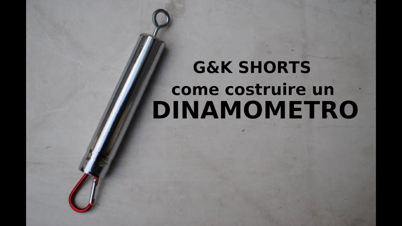 G k shorts come costruire un dinamometro youtube for Costruire un ranch