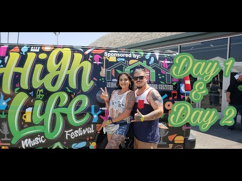 HIGH LIFE MUSIC FESTIVAL 2018   DAY 1 & 2 VLOG