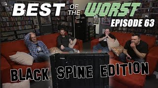 Best of the Worst: The Black Spine Edition