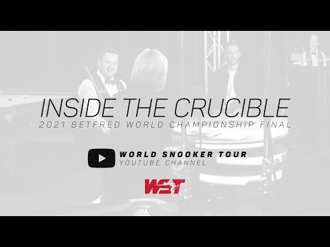 Inside the Crucible | 2021  World Championship Final