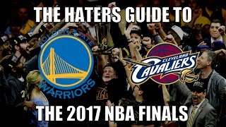 The Haters Guide to the 2017 NBA Finals