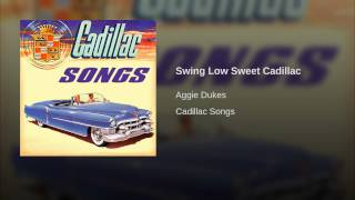 Swing Low Sweet Cadillac