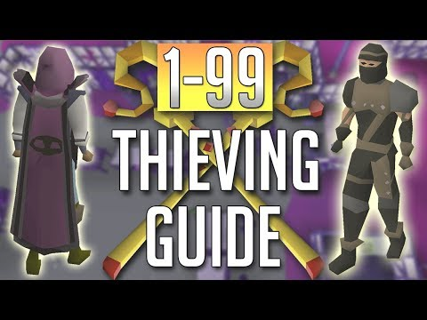 [OSRS] In-Depth 1-99 THIEVING Guide (2018 Best Methods)
