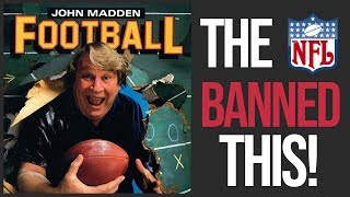 6 Things The NFL Banned From The Madden NFL Series...