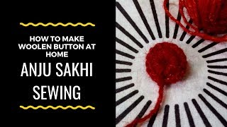 How to make woolen button at home | Ghar par hi sweater ke liye button banaye