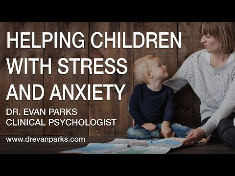 Helping Children with Stress and Anxiety | anxiety in children | anxiety stress symptoms in children