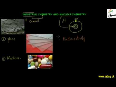 Industrial and Nuclear Chemistry