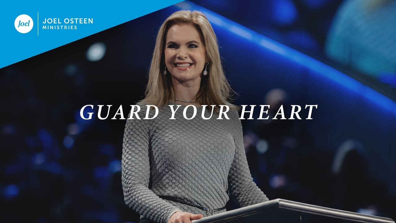 Image result for Guard Your Heart | Victoria Osteen