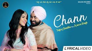 CHANN ( Lyrical ) Jugraj Sandhu | Guri | Aveera | Latest Punjabi Songs 2019 | New Punjabi Songs 2019