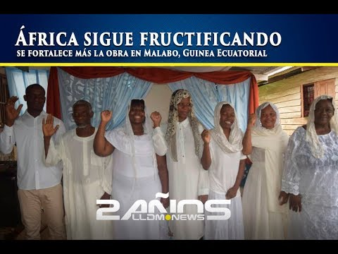 África sigue fructificando, se fortalece más la obra en Malabo, Guinea Ecuatorial