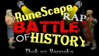RuneScape Rap Battles of History - Thok vs. Vannaka