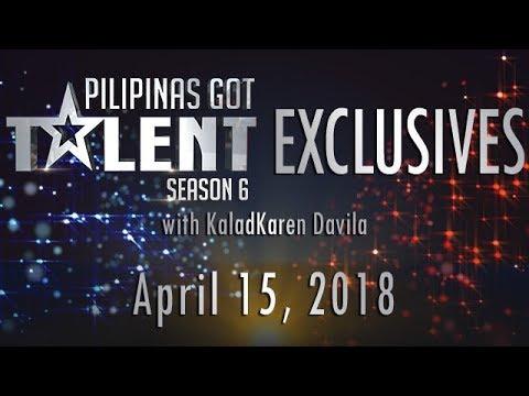 Pilipinas Got Talent Season 6 Exclusives - April 15, 2018