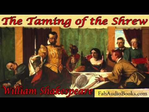 THE TAMING OF THE SHREW - The Taming of the Shrew by William Shakespeare - Full audiobook