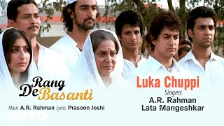 A.R. Rahman - Luka Chuppi Best Audio Song|Rang De Basanti|Aamir Khan|Lata Mangeshkar|Soha