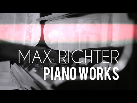 Max Richter - Piano Works | complete en streaming