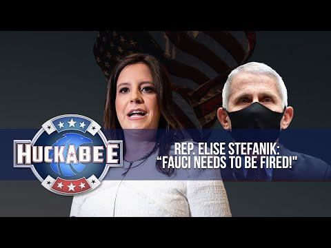 """Fauci NEEDS to be FIRED!"" Rep Elise Stefanik | Huckabee"