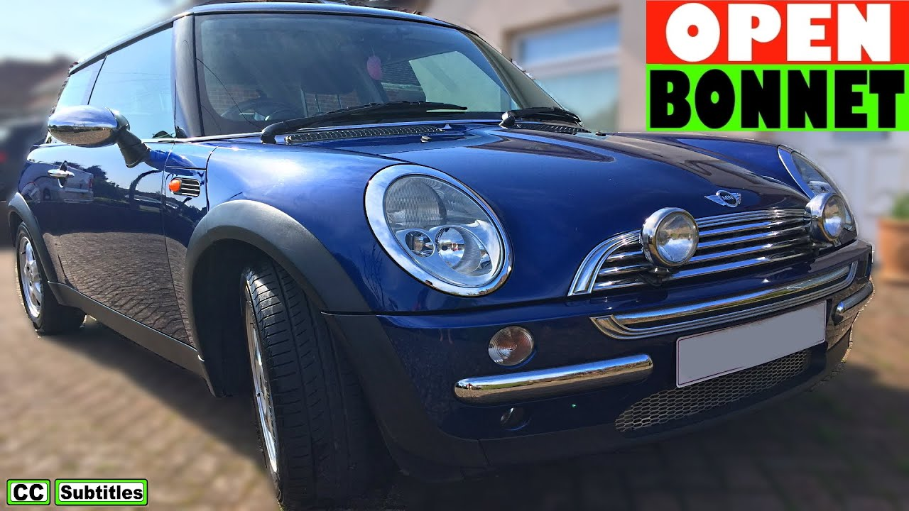How To Open Bonnet On Mini R50 R53 Hood First Generation